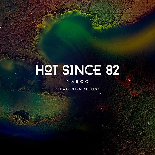 Hot Since 82 & Miss Kittin