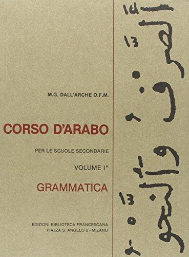 Corso d'arabo. Grammatica. Per le Scuole superiori
