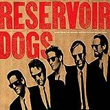 Reservoir Dogs: Original Motion Picture [Vinilo]