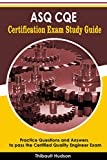 ASQ CQE Certification Exam Study Guide: Practice Questions and Answers to pass the Certified Quality Engineer Exam (English Edition)
