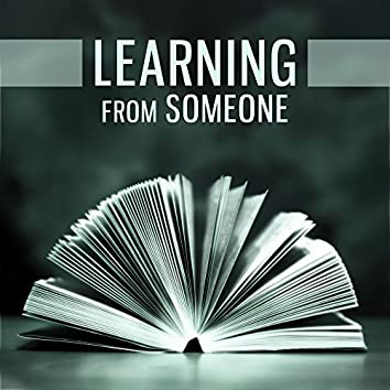 Learning from Someone – Easy Study, Easy Learn, Someone Help