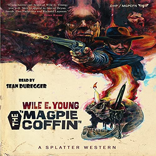 The Magpie Coffin Audiobook By Wile E. Young cover art