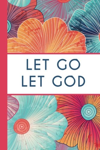 Let Go Let God (6x9 Journal): Lightly Lined, 120 Pages, Perfect for Notes and Journaling