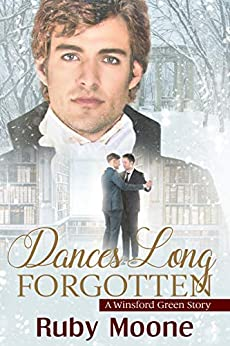 Dances Long Forgotten (Winsford Green) by [Ruby Moone]