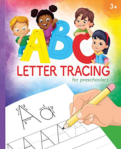 ABC Letter Tracing for Preschoolers: A Fun Book to Practice Writing for Kids Ages 3-5