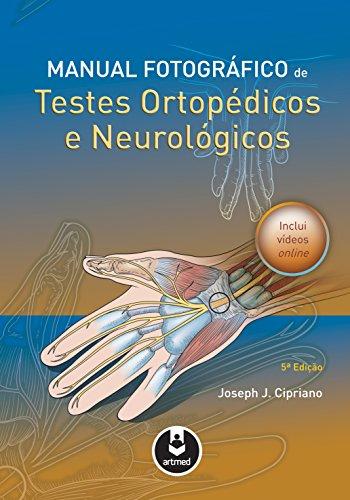 Manual Fotográfico de Testes Ortopédicos e Neurológicos (Portuguese Edition)