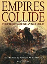Empires Collide: The French and Indian War 1754-63