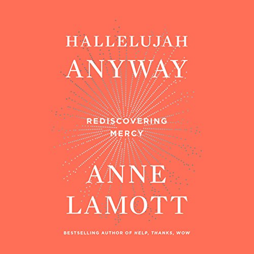 Hallelujah Anyway audiobook cover art