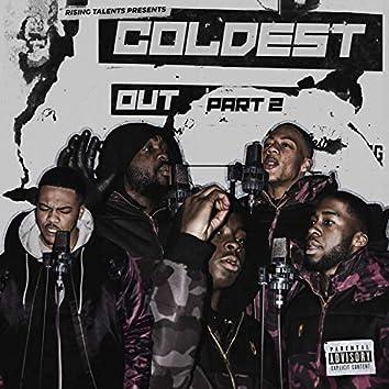 Coldest Out, Pt. 2