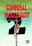 Cannibal Holocaust (Vol. 2) (Miguel Ángel Martín)