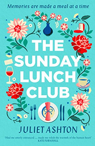 The Sunday Lunch Club by [Juliet Ashton]