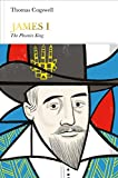 James I (Penguin Monarchs): The Phoenix King - Thomas Cogswell