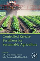 Controlled Release Fertilizers for Sustainable Agriculture
