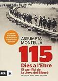 115 Dies A L'Ebre. El Sacrifici De La Lleva Del Bibero (Sèrie H)