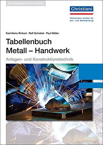 Tabellenbuch Metall - Handwerk: Anlagen- und Konstruktionstechnik