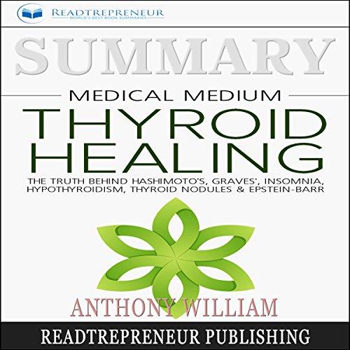 Summary: Medical Medium Thyroid Healing audiobook cover art