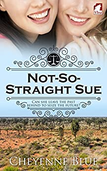 Not-So-Straight Sue (Girl Meets Girl Book 2) by [Cheyenne Blue]