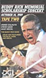 Buddy Rich Memorial Scholarship Concerts 2 [VHS]