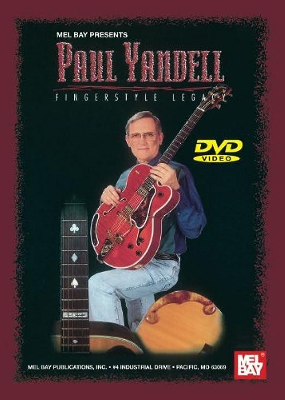Paul Yandell: Fingerstyle Legacy by Paul Yandell