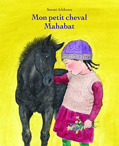 Mon petit cheval Mahabat (ALBUM)