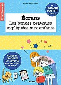 Ecrans, les bonnes pratiques expliquées aux enfants par Marion McGuinness