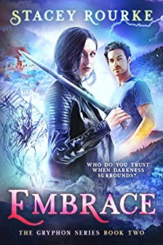 Embrace (Gryphon Series Book 2) by [Stacey Rourke]