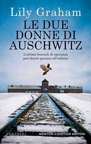 Le due donne di Auschwitz di [Lily Graham]