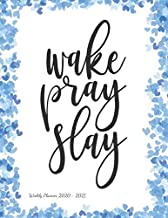 Wake pray slay: Weekly Planner 2020 - 2021 | January through December | Bible Verses | Calendar Scheduler and Organizer | Blue Hearts Edition |Weekly Planner 2020 Bible Quotes |