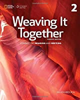 Weaving It Together: Connecting Reading and Writing