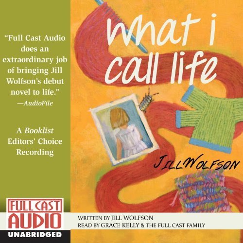 What I Call Life audiobook cover art