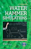 Water Hammer Simulations