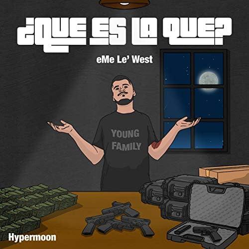 Eme Le' West & Hypermoon