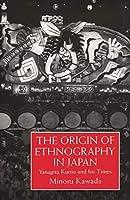 Origin Of Ethnography In Japan