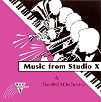 Music From Studio X by The RKO Orchestra