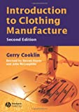 Introduction to Clothing Manufacture:2nd (Second) edition