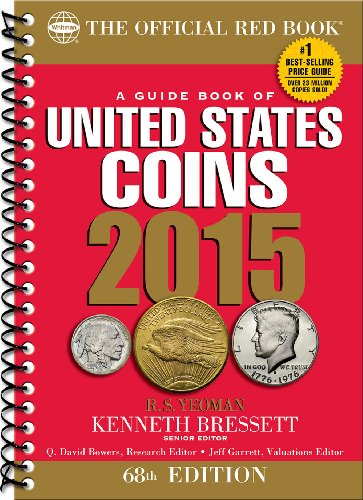 A Guide Book of United States Coins 2015: The Official Red Book Spiral (Official Red Book: A Guide Book of United States…