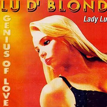 Lu D' Blond (Genius of Love)