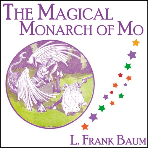 The Magical Monarch of Mo audiobook cover art