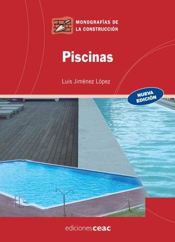 Piscinas (Monografía de la construcción)