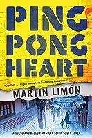 Ping-Pong Heart (A Sergeants Sueño and Bascom Novel)