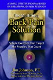 The Multifidus Back Pain Solution: Simple Exercises That Target the Muscles That Count by Johnson, Jim(June 15, 2002) Paperback
