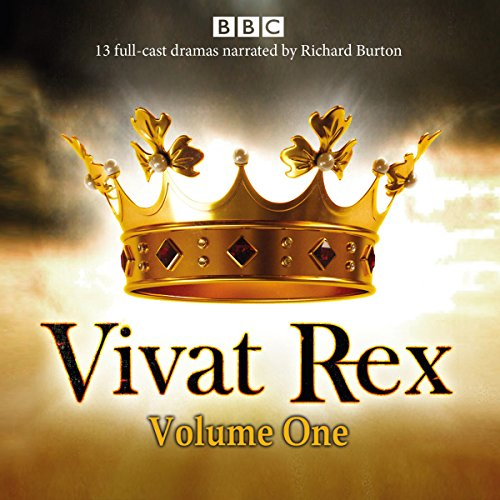 Vivat Rex: Volume One (Dramatisation)     Landmark Drama from the BBC Radio Archive              By:                                                                                                                                 William Shakespeare,                                                                                        Christopher Marlowe,                                                                                        Ben Jonson,                   and others                          Narrated by:                                                                                                                                 Richard Burton,                                                                                        Full Cast                      Length: 12 hrs and 42 mins     18 ratings     Overall 4.4