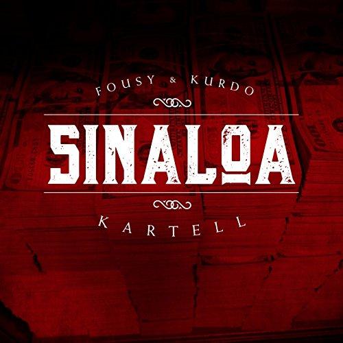 Sinaloa Kartell [Explicit]