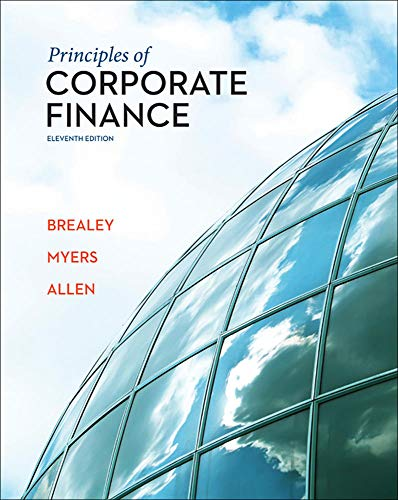 Principles of Corporate Finance (The Mcgraw-Hill/Irwin Series in Finance, Insurance, and Real Estate) (The Mcgraw-hill/I