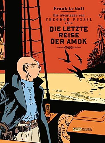 Theodor Pussel: Band 13: Die letzte Reise der Amok, Vorzugsausgabe