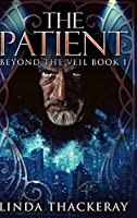 The Patient: Large Print Hardcover Edition