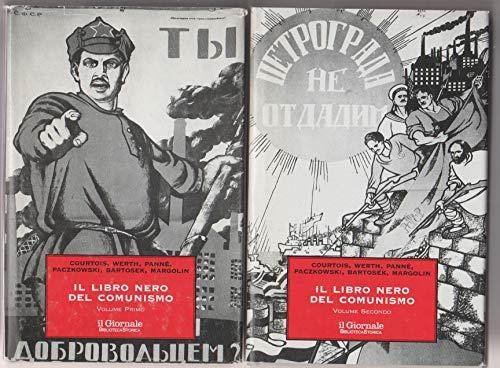 Il libro nero del comunismo. Crimini, terrore, repressione. Volume primo e secondo