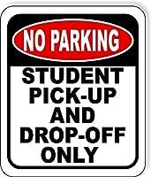 いいえ駐車場学生をピックアップし、金属製のアルミサインだけをオフにドロップ
