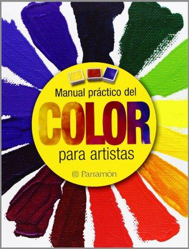 Manual práctico del color para artistas (Grandes obras)