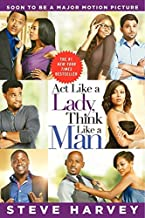 Act Like a Lady, Think Like a Man: What Men Really Think About Love, Relationships, Intimacy, and Commitment (English Edition)